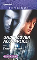 Undercover Accomplice (Red, White and Built: Delta Force Deliverance #2)