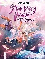 Strawberry Moon (Moon 1)