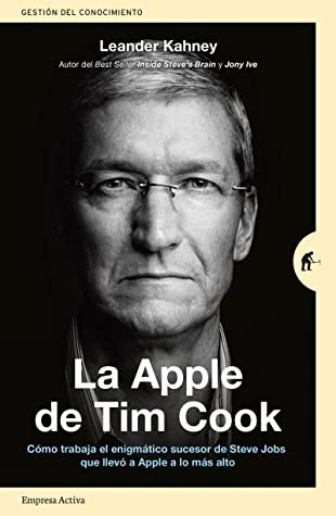 La Apple de Tim Cook by Leander Kahney