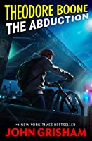 The Abduction (Theodore Boone #2)