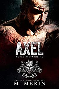 Axel (Royal Bastards MC: Flagstaff, AZ, #1)