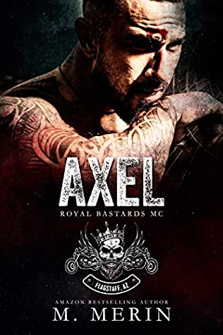 Axel: Royal Bastards MC