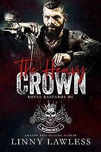 The Heavy Crown (Royal Bastards MC: Washington, DC, #1)