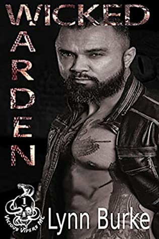Wicked Warden (Vicious Vipers MC, #1)
