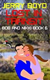 Lost in Transit (Bob and Nikki Book 6)