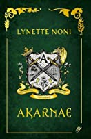 Akarnae (The Medoran Chronicles, #1)
