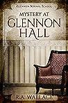 Mystery at Glennon Hall (Glennon Normal School Historical Mystery, #1)