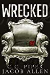 Wrecked: A Dark Billionaire Romance (The Billionaire's Secret Club Series Book 1)