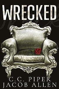 Wrecked (The Billionaire's Secret Club ,#1)