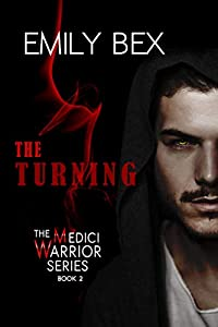 The Turning: Book Two of the Medici Warrior Series