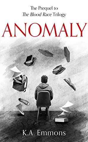Anomaly (The Blood Race, #0.5)