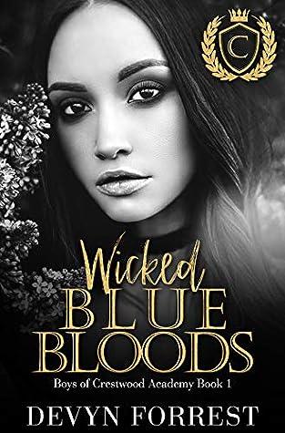 Wicked Blue Bloods