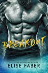Breakout by Elise Faber