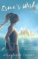 Esme's Wish (Esme Trilogy Book 1)