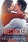 Firecracker: A contemporary romance