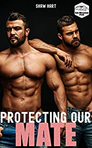 Protecting Our Mate (Ash Mountain Pack #5)