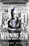 Morning Sun (The Night Quartet Book 5)
