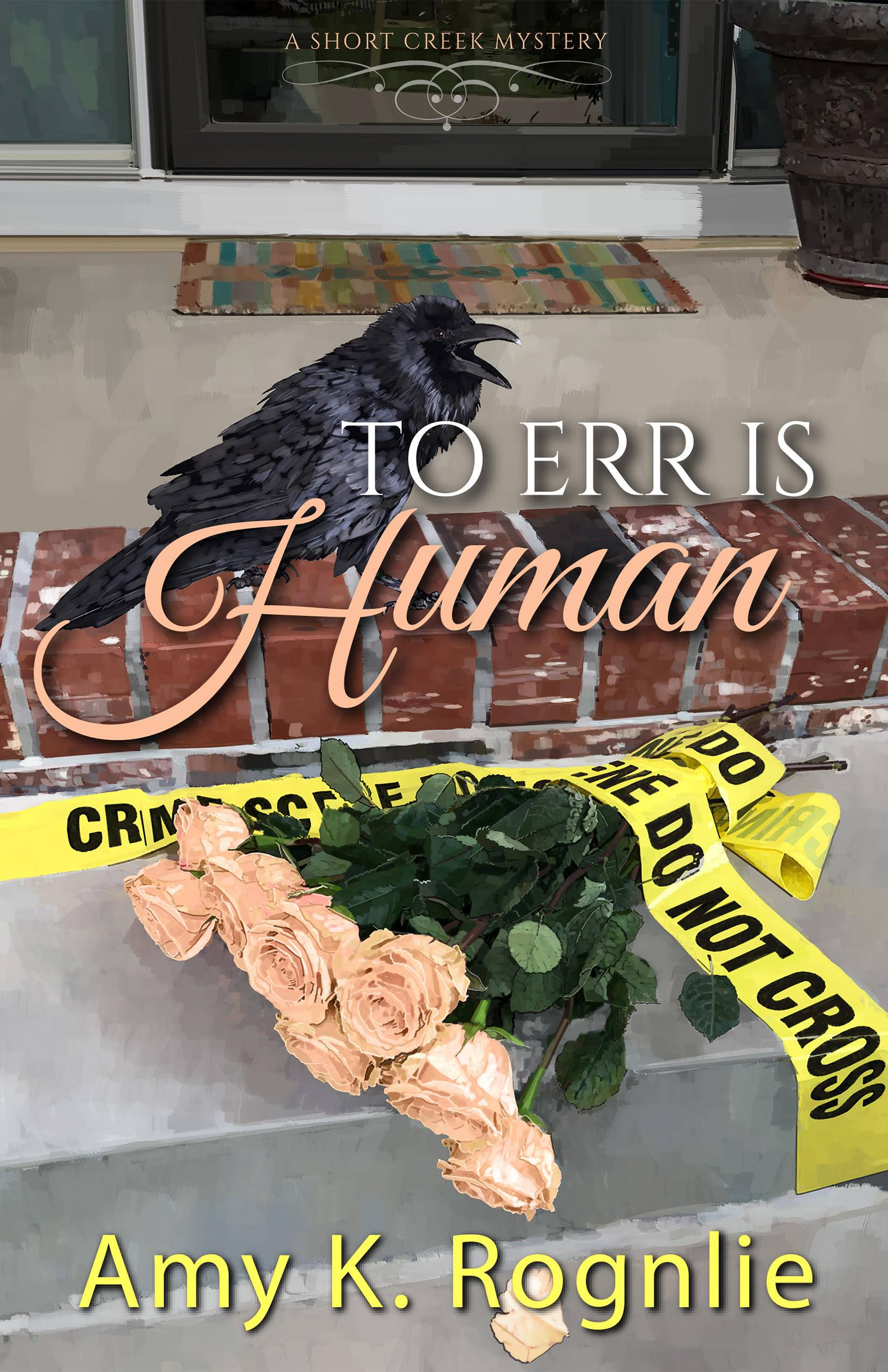 To Err is Human (Short Creek Mysteries, #3)