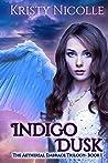 Indigo Dusk: An E...