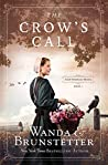 The Crow's Call by Wanda E. Brunstetter