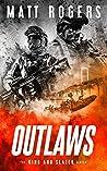 Outlaws (King & Slater #4)