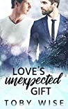 Love's Unexpected Gift (Something Unexpected, #1)