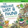 The Fabulous Lost and Found and the little French mouse: heartwarming and funny bilingual children's book French English to teach French to kids ('Story-powered language learning method')