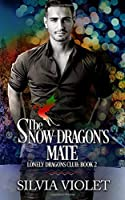 The Snow Dragon's Mate (Lonely Dragons Club #2)