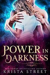 Power in Darkness (Supernatural Community, #2)