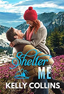 Shelter Me (A Frazier Falls Small Town Novel Book 2)