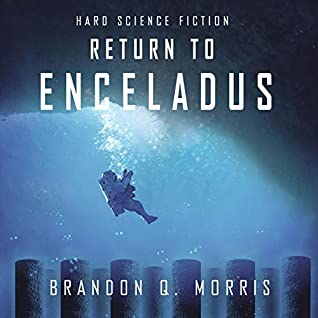 Return to Enceladus: Hard Science Fiction (Ice Moon Book 4)
