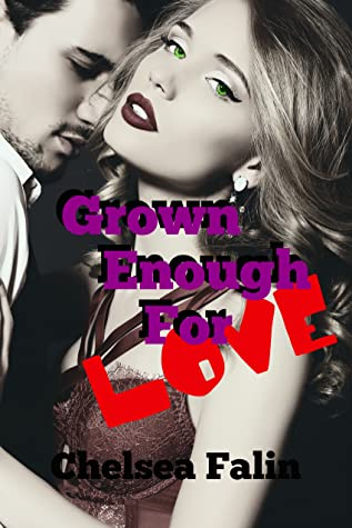Grown Enough For Love