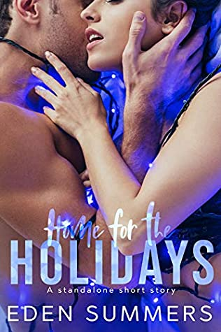 Home for the Holidays: Short Story