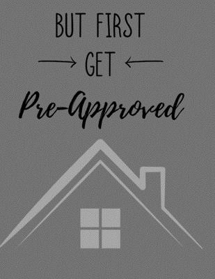 But First Get Pre Approved Daily Planner Hourly Appointment Book Funny Real Estate Quote Schedule Organizer Personal Or Professional Use 365 Days By Happytails Stationary