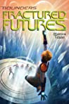 Fractured Futures (Bounders #5)