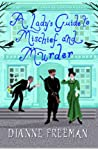 A Lady's Guide to Mischief and Murder (A Countess of Harleigh Mystery, #3)