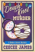 Dough Knot Murder: A Christmas Short Story (Baker Street Cozy Mysteries Book 5.5)