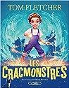 Les Cracmonstres by Tom  Fletcher