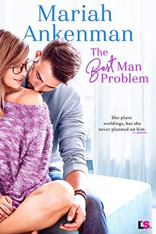 The Best Man Problem (Mile High Happiness #2)