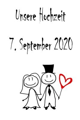 Unsere Hochzeit 7 September 2020 Hochzeitsplaner