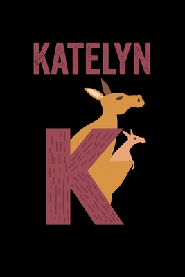 Katelyn Animals Coloring Book For Kids Weekly Planner And Lined Journal Animal Coloring Pages Personalized Custom Name Initial Alphabet Christmas Or Birthday Gift For Girls By Not A Book