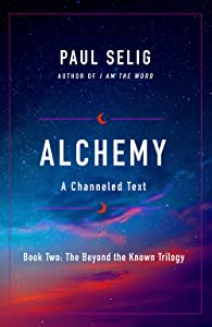 Alchemy: A Channeled Text