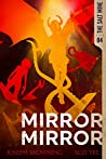 Mirror Mirror (The Salt Mine Book 4)