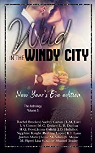 Wild In The Windy City: The Anthology Volume 3