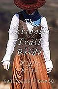 The Chisholm Trail Bride
