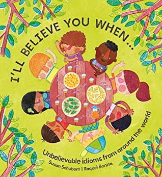 I'll Believe You When . . . by Susan Schubert