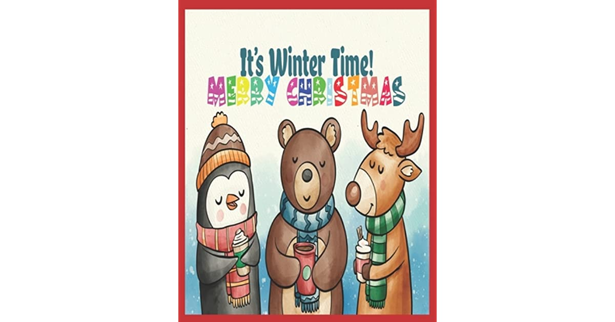It S Winter Time Merry Christmas Christmas Coloring Book