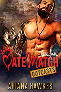 Rebel Mate (MateMatch Outcasts, #3)