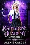 Brimstone Academy: Semester One
