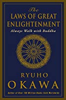 The Laws of Great Enlightenment: Always Walk with Buddha
